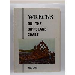 Loney: Wrecks on the Gippsland Coast