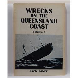 Loney: Wrecks on the Queensland Coast Volumes 1 & 2