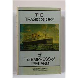 Marshall: The Tragic Story of the Empress of Ireland