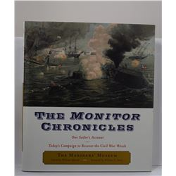 Marvel: The Monitor Chronicles: One Sailor's Account: Today's Campaign to Recover the Civil War Wrec