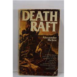 McKee: Death Raft: The Human Drama of the Medusa Shipwreck