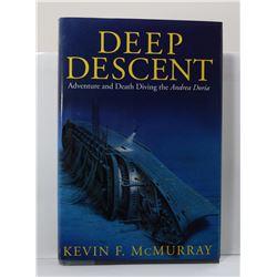 McMurray: Deep Descent: Adventure and Death Diving the Andrea Doria