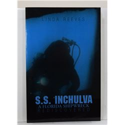 Reeves: S. S. Inchulva: A Florida Shipwreck Rediscovered