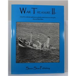 Riebe: (Signed) War Treasure II: Clues for Undersea Explorers to Valuable Metals Lost at Sea During