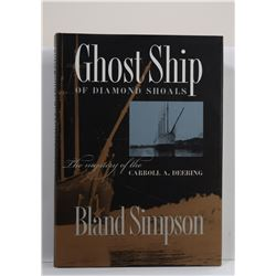 Simpson: Ghost Ship of Diamond Shoals: The Mystery of the Carroll A. Deering