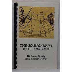 Strolia: (Signed) The Marigalera of the 1715 Fleet