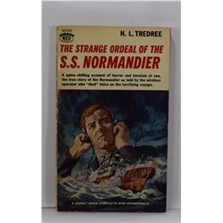 Tredree: The Strange Ordeal of the S. S. Normandier