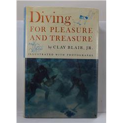 Blair: Diving for Pleasure and Treasure