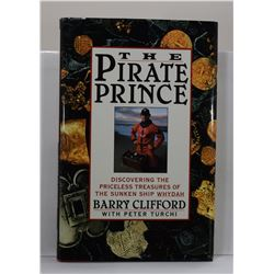 Clifford: The Pirate Prince: Discovering the Priceless Treasures of the Sunken Ship Whydah: An Adven
