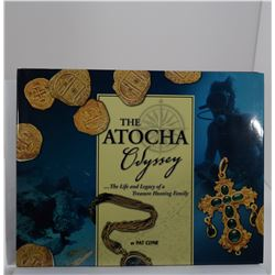 Clyne: The Atocha Odyssey: The Life and Legacy of a Treasure Hunting Family
