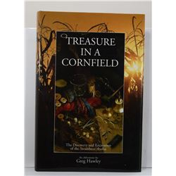 Hawley: (Signed) Treasure in a Cornfield: The Discovery & Excavation of the Steamboat Arabia