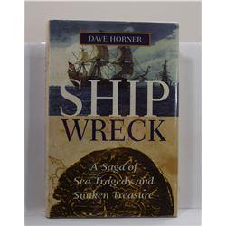 Horner: Shipwreck: A Saga of Sea Tragedy and Sunken Treasure