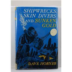 Horner: Shipwrecks, Skin Divers and Sunken Gold