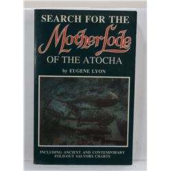 Lyon: (Signed) Search for the Mother Lode of the Atocha