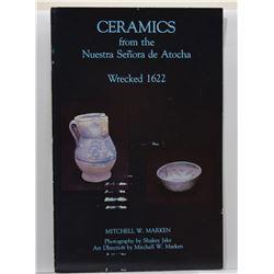 Marken: Ceramics from the Nuestra Señora de Atocha, Wrecked 1622
