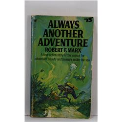 Marx: (Signed) Always Another Adventure