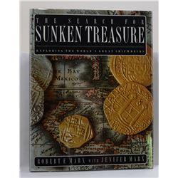 Marx: The Search for Sunken Treasure: Exploring the World's Great Shipwrecks