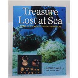 Marx: Treasure Lost at Sea: Diving to the World's Great Shipwrecks