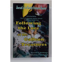 Molinari: (Signed) Following the Lure of the Galleon Treasures: Journal of a Florida Treasure Hunter
