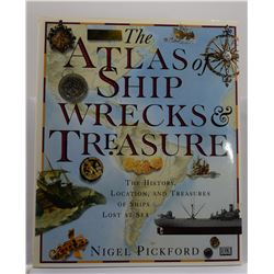 Pickford: The Atlas of Shipwrecks & Treasure: The History, Location, and Treasures of Ships Lost at