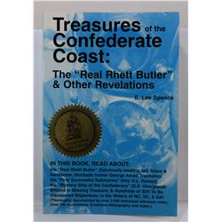Spence: (Signed) Treasures of the Confederate Coast: The 'Real Rhett Butler' & Other Revelations