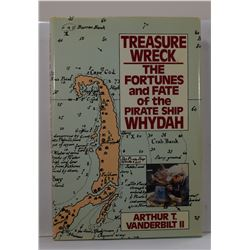 Vanderbilt: Treasure Wreck: The Fortunes and Fate of the Pirate Ship Whydah