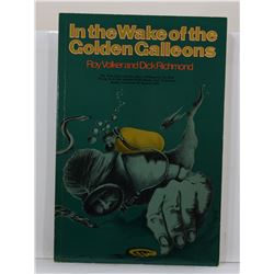 Volker: In the Wake of the Golden Galleons
