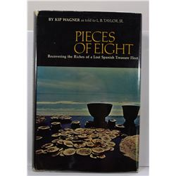 Wagner: (Signed) Pieces of Eight: Recovering the Riches of a Lost Spanish Treasure Fleet