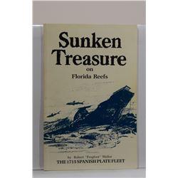 Weller: Sunken Treasure on Florida Reefs: The 1715 Spanish Plate Fleet