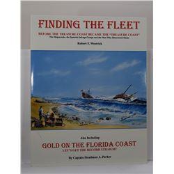 Westrick: (Signed) Finding the Fleet: Before the Treasure Coast Became the 'Treasure Coast': The Shi