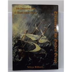 Williams: (Signed) Treasure of the Golden Grape: 11th December 1641 a Chesil Beach Wreck