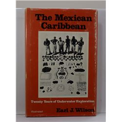 Wilson: The Mexican Caribbean: Twenty Years of Underwater Exploration