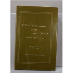 Downie: Hunting for Gold