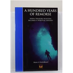 Robillard: A Hundred Years of Remorse: When Treasure Hunting Becomes a Spiritual Odyssey