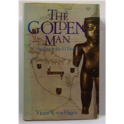 von Hagen: The Golden Man - The Quest for El Dorado
