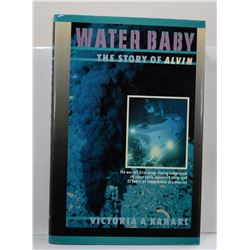 Kaharl: Water Baby: The Story of Alvin