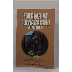 Oliver: (Signed) Enigma at Tumacacori Arizona