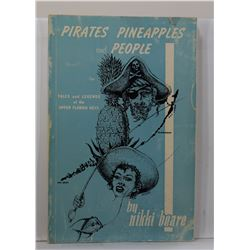 Beare: (Signed) Pirates, Pineapples, and People: Tales and Legends of the Upper Florida Keys