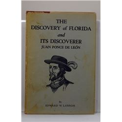 Lawson: (Signed) The Discovery of Florida and Its Discoverer Juan Ponce de León