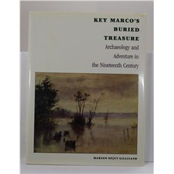 Gilliland: Key Marco's Buried Treasure: Archaeology and Adventure in the Nineteenth Century