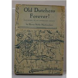 MacCracken: Old Dutchess Forever! The Story of an American County