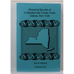 Monroe: Historical Records of A Hundred and Twenty Years Auburn, New York