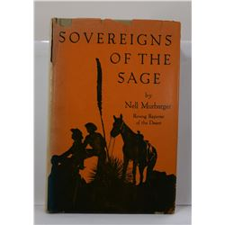 Murbarger: Sovereigns of the sage: True Stories of People and Places in the Great Sagebrush Kingdom