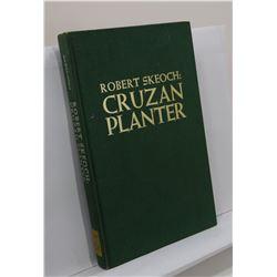 Skeoch: (Signed) Robert Skeoch: Cruzan Planter