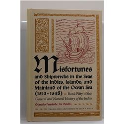 de Oviedo: Misfortunes and Shipwrecks in the Seas of the Indies, Islands, and Mainland of the Ocean