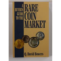 Bowers: A Buyer's Guide to the Rare Coin Market