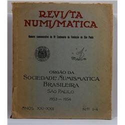 Orgão da Sociedade Numismatica Brasileira: Revista Numismatica - Numero Comemorativo do IV Centenári