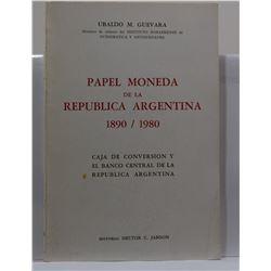Guevara: Papel Moneda de la Republica Argentina 1890-1980