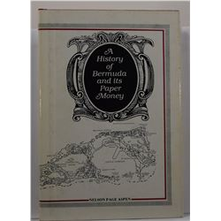 Aspen: (Signed) A History of Bermuda and its Paper Money: Sterling and Decimal
