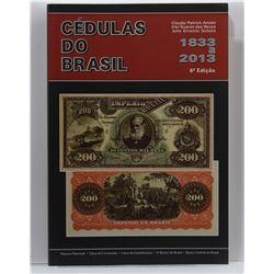 Amato: Cédulas do Brasil 1833 a 2013